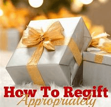Regifting Properly and Respectfully
